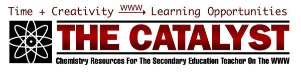 The Catalyst: Chemistry Resources For Teachers